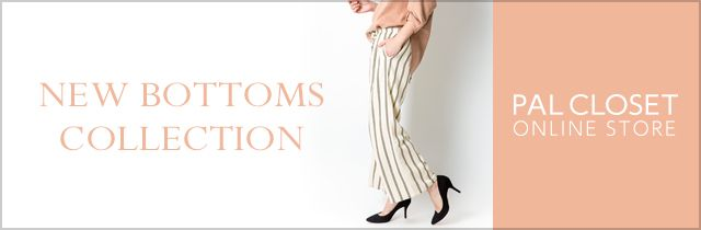 NEW BOTTOMS COLLECTION